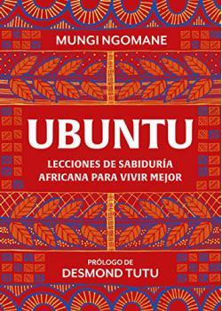 Portada del libro Ubuntu. Lecciones de sabiduría africana para vivir mejor
