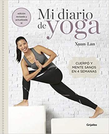 Portada del libro Mi diario de yoga: Cuerpo y mente sanos en 4 semanas