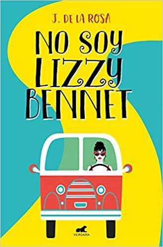 Portada del libro No soy Lizzy Bennet