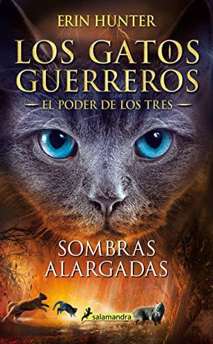 Portada del libro Sombras alargadas (Los Gatos Guerreros | El Poder de los Tres 5)