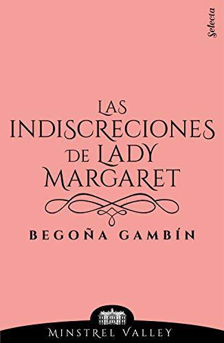 Portada del libro Las indiscreciones de lady Margaret (Minstrel Valley 12)