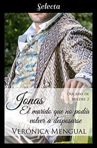 Portada del libro Jonas, el marido que no podía volver a desposarse (Trilogía Ducado de Mildre 2)