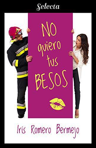 Portada del libro No quiero tus besos