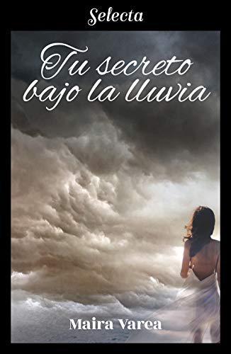 Portada del libro Tu secreto bajo la lluvia