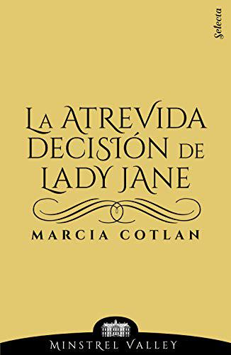 Portada del libro La atrevida decisión de Lady Jane (Minstrel Valley 14)