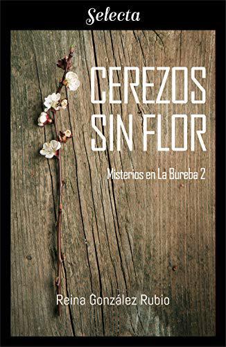 Portada del libro Cerezos sin flor (Trilogía Misterios en la Bureba 2)