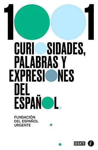 Portada del libro 1001 curiosidades, palabras y expresiones del español