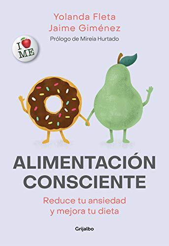 Portada del libro Alimentación consciente: Reduce tu ansiedad y mejora tu dieta