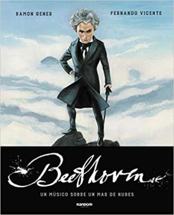 Portada del libro Beethoven. Un músico sobre un mar de nubes