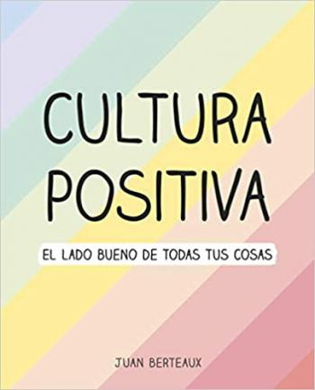 Portada del libro Cultura Positiva