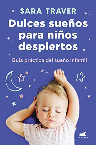 Portada del libro Dulces sueños para niños despiertos