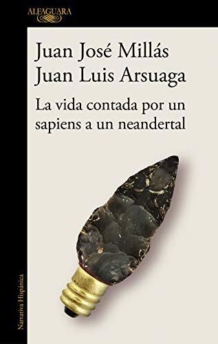 Portada del libro La vida contada por un sapiens a un neandertal