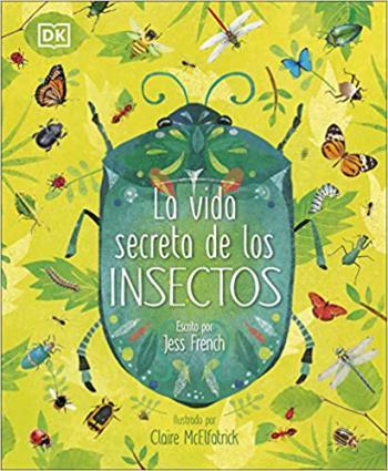 Portada del libro La vida secreta de los insectos