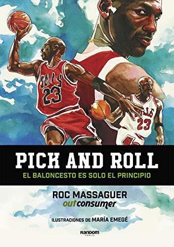 Portada del libro Pick and roll. El baloncesto es solo el principio