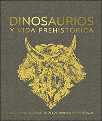 Portada del libro Dinosaurios y vida prehistórica