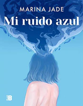 Portada del libro Mi ruido azul