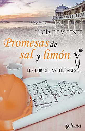 Portada del libro Promesas de sal y limón (El club de las Tulipanes 1)