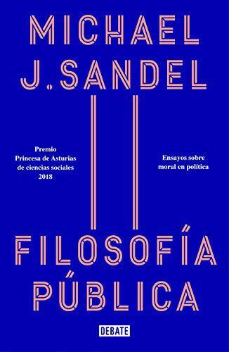 Portada del libro Filosofía pública: Ensayos sobre moral en política