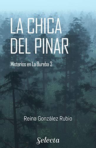 Portada del libro La chica del pinar (Trilogía Misterios en la Bureba 3)