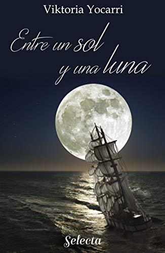 Portada del libro Entre un sol y una luna