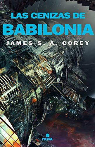Portada del libro Las cenizas de Babilonia (The Expanse 6)