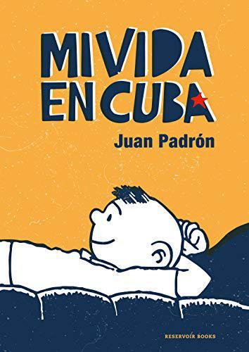 Portada del libro Mi vida en Cuba