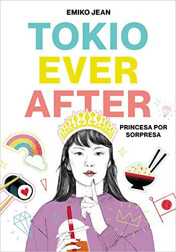 Portada del libro Tokyo Ever After. Princesa por sorpresa