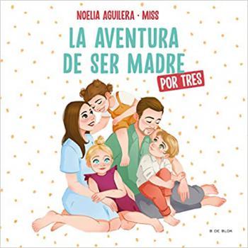Portada del libro Misstrillis. La aventura de ser madre (por tres)