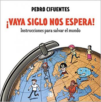 Portada del libro ¡Vaya siglo nos espera!