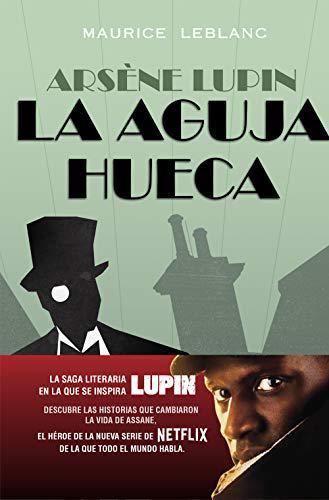 Portada del libro Arsène Lupin. La aguja hueca